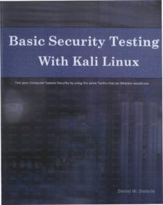 Basic Security Testing with Kali Linux, Daniel W. Dieterle. Eine Buchrezension.